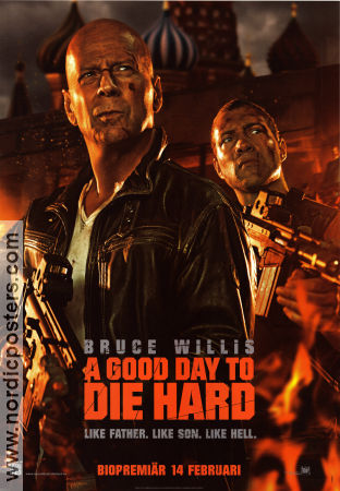 A Good Day to Die Hard 2013 poster Bruce Willis John Moore