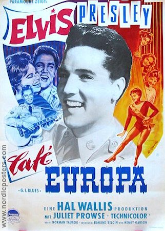 G I Blues 1960 Elvis Presley Juliet Prowse
