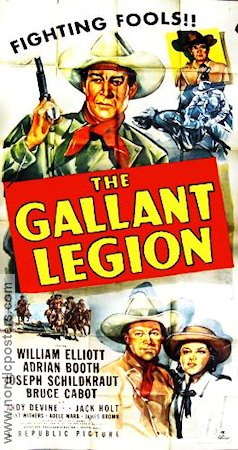 The Gallant Legion 1948 William Elliott