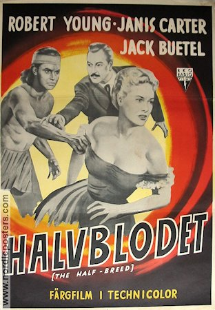 The Half-Breed 1952 poster Robert Young