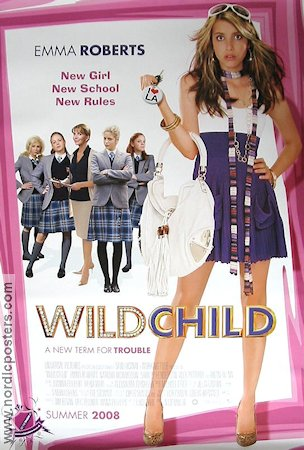 Wild Child 2008 Movie poster Emma Roberts