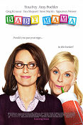 Baby Mama 2008 Movie poster Tina Fey