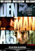 Den man älskar 2007 Movie poster Rolf Lassgård