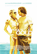 Fool´s Gold 2008 poster Matthew McConaughey Andy Tennant