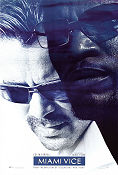 Miami Vice 2006 Movie poster Colin Farell Michael Mann