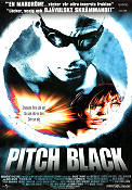 Pitch Black 2000 poster Vin Diesel David Twohy