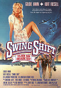 Swing Shift 1984 poster Goldie Hawn Jonathan Demme