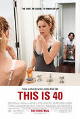 This Is 40 2012 poster Paul Rudd Judd Apatow