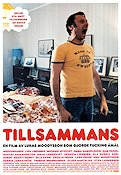 Tillsammans 2000 Movie poster Lisa Lindgren Lukas Moodysson