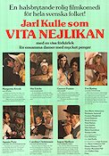 Vita nejlikan 1974 Movie poster Margaretha Krook Jarl Kulle